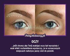 ROZŚWIETL SWOJE SPOJRZENIE - PROSTY TRIK Beauty Makeup, Eye Makeup, Hair Beauty, Haha, Natural Medicine, Good Advice, Face Care, Good To Know, Life Hacks