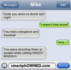 Mikedude you were so drunk last night Funny Drunk Text Messages, Drunk Texts, Funny Texts, Modern Day Disney, Drunk Last Night, Drunk Humor, That's Hilarious, Text Fails, Pranks
