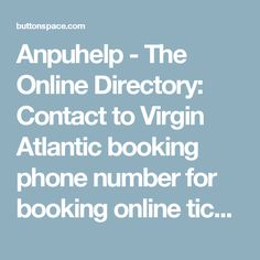 Anpuhelp - The Online Directory: Contact to Virgin Atlantic booking phone number for booking online ticket at ButtonSpace - Social Media Buttons | Social Network Buttons | Share Buttons