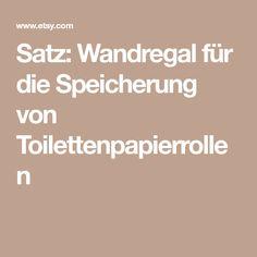 Satz: Wandregal für die Speicherung von Toilettenpapierrollen