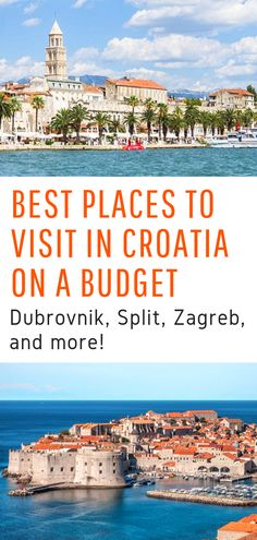Exploring 5 Awesome Cities in Croatia : Croatia Travel The Best Places to Visit in Croatia on a Budget Dubrovnik, Split, Zagreb, and more awesome destinations in Croatia! Travel Europe Cheap, Europe On A Budget, New Travel, European Travel, Budget Travel, Family Travel, Travel Info, Travel Tips, Backpacking Europe