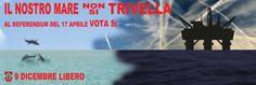 """9 Dicembre Libero su Twitter: """"17 Aprile vota SI per dire NO alle #trivelle.@w_rizzetto aiuta a salvaguardare la pesca sostenibile, no i petrolieri…"""