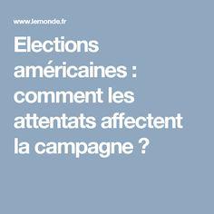 Elections américaines: comment les attentats affectent la campagne?