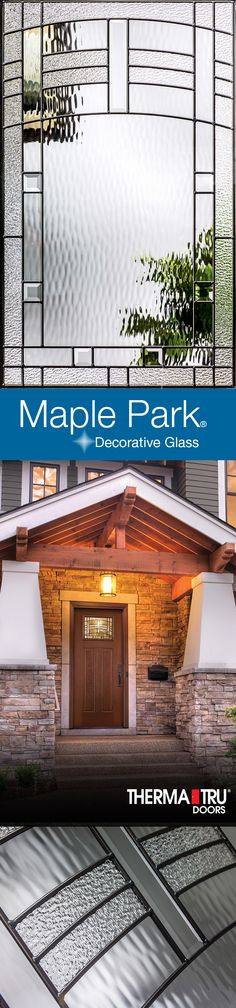 With hings of Mission style and the American Southwest, Maple Park decorative glass adds a sophisticated appearance to the entry door.