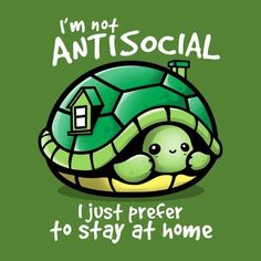 I'm not antisocial I just prefer to stay at home - turtle -- cool & funny idea f. - I'm not antisocial I just prefer to stay at home – turtle — cool & funny idea for bookworm an - Cute Cartoon Drawings, Cute Animal Drawings, Cute Turtle Drawings, Horse Drawings, Cute Animal Quotes, Cute Animals, Turtle Quotes, Cute Puns, Cute Turtles
