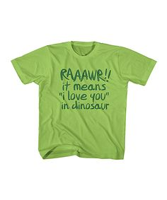 Key Lime Raaawr Love Tee - Toddler & Kids | zulily
