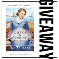 Giveaway at Relz Reviewz: Out of the Ordinary by Jen Turano #BookGiveaway