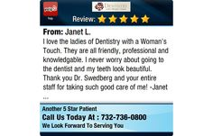 I love the ladies of Dentistry with a Woman's Touch. They are all friendly, professional...