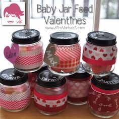 BABY FOOD VALENTINE'S JAR What to do with all those baby food jars? I came up with the perfect DIY Valentine to put them to good use. This will also give you an excuse to use some of that pretty fabric, washi tape, or scrapbook paper you've been collecting:-) Use some chalkboard paint for the lids to write the recipient's name on them. Fill them up with yummy treats! I'll post my step-by-step directions on my blog tomorrow.