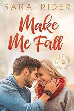 Sara Rider - Make Me Fall / #awordfromJoJo #Fall #Fallreads #Autumn #AutumnRomance #Contemporary #SaraRider Fallen Series, Fallen Book, Single Mom Quotes, Hopeless Romantic, Losing Her, Man Humor, Romance Books, I Fall, Autumn