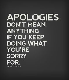 """ You think that as humans we deserve true change with an apology.but Jesus should still let you into heaven with no real change in your life? Think about it.think about it. Best Inspirational Quotes, Inspiring Quotes About Life, Great Quotes, Quotes To Live By, Motivational Quotes, Fake Love Quotes, Quotable Quotes, True Quotes, Funny Quotes"