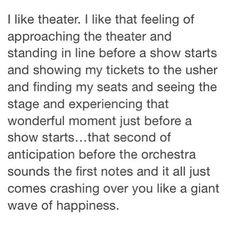 I like theater.