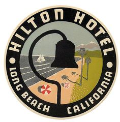 Hilton Hotel, Long Beach, CA (from Art of the Luggage Label photo stream)