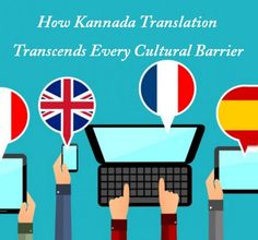 Get kannada language translation services in india by the help of finest quality professional kannada translation services in delhi india uae dubai ncr backed by certified kannada translators into languages pairs malvernweather Choice Image