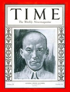 TIME Cover - Vol. 9 Nº 14: Chiang Kai-shek | Apr. 4, 1927               http://en.wikipedia.org/wiki/Chiang_Kai-shek