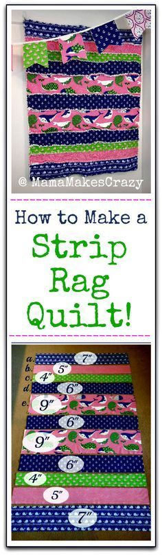 The STRIP Rag Quilt Tutorial! | Sewing projects| Quilts