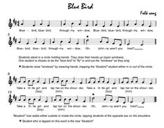 Blue Bird: good for Kinder through 2nd so la/ steady beat and half note
