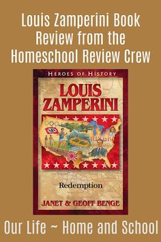 Our Life- Home and School: Louis Zamperini ~ YWAM Book Review #hsreviews
