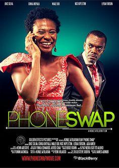 Phone Swap Theatrical Poster - #Nollywood Week Paris 2013 Audience Choice Award winner