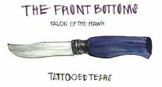 The Front Bottoms - Tattooed Tears