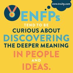 ENFPs tend to be curious about discovering the deeper meaning in people and ideas. Don't know your Myers Briggs type? Meet with a CCBC Career Counselor today to learn more about your personality and best-fit careers!