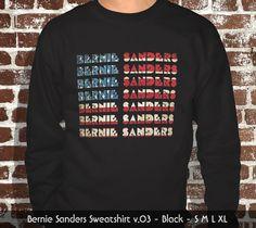 Bernie Sanders Sweatshirt  v.03  Free Shipping by ZebraPress