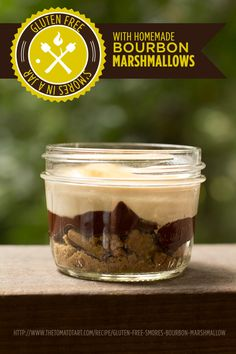 Gluten-Free S'mores in a Jar with Homemade Bourbon Marshmallows