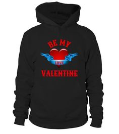 BE MY VALENTINE HOODIE AND SHIRTS   => Check out this shirt by clicking the image, have fun :) Please tag, repin & share with your friends who would love it. Perfect Matching Couple Shirt, Valentine's Day Shirt, anniversaries shirt #valentines #love # #hoodie #ideas #image #photo #shirt #tshirt #sweatshirt #tee #gift #perfectgift #birthday #Christmas
