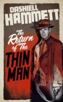 The Return of the Thin Man By #DashiellHammett Although characters and stories like Sam Spade and The Maltese Falcon are famous the world over, Dashiel Hammett wrote only five full-length novels in his career. Now two new stories have been discovered in his papers. Following the enormous success of 'The Thin Man' movie in 1934, Hammett wrote two novellas starring the same retired private investigator Nick Charles and his former debutante wife Nora.