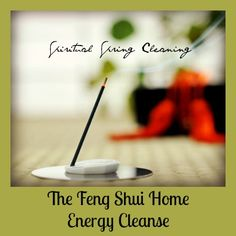 Friday Feng Shui to help rid your home of negativity. All you need is incense, a smudge stick, an affirmation and an hour. Get the steps for this cleansing ritual on the blog!