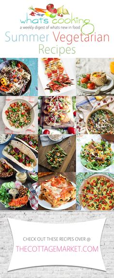 What's Cooking /// Summer Vegetarian Recipes - The Cottage Market