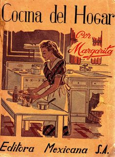 Cocina del hogar por Margarita. México 1942.