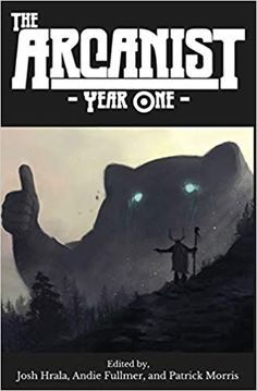 The Arcanist: Year One: Over 50 Bite-Sized Science Fiction and Fantasy Stories Sagittarius A, One Last Kiss, Fantasy Story, Science Fiction Books, Life And Death, Reading Quotes, First Year, Bite Size, Writers