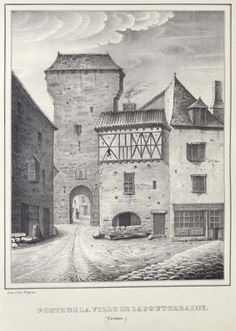 """Porte de la ville de la Souterrraine, extrait de l'""""Historique monumental de l'ancienne province du Limousin"""",  de Jean-Baptiste Tripon, 1837. Bfm Limoges"""