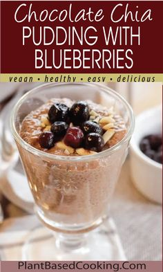 This deliciously easy recipe is great served to company as well as for a yummy breakfast. Chia seeds plump up quickly in the fridge and are ready any time of the day. All plant-based goodness!  #wfpb #vegan #plantbased Great Vegan Recipes, Vegan Breakfast Recipes, Whole Food Recipes, Diet Recipes, Healthy Recipes, Chocolate Chia Pudding, Chocolate Recipes, Plant Based Diet, Plant Based Recipes