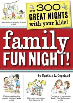 300 ideas for family fun night!
