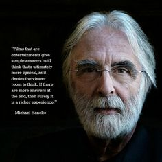 It is boring to have all the answers. On by Michael Haneke @ Like Success Cinema Quotes, Film Quotes, Michael Haneke, Filmmaking Quotes, Digital Film, Film Inspiration, Film School, Fiction And Nonfiction, Film Director