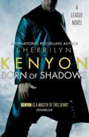 Born Of Shadows, League Series - Sherrilyn Kenyon