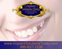 That's why it's so important to discuss your options for tooth replacement with skilled dental health professionals and oral surgeons. One particularly helpful option for addressing tooth loss is dental implants. www.implantsolutionstoday.com | 386-837-1236