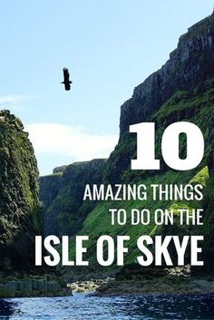 A list of 10 amazing things to do on the Isle of Skye in Scotland. Picture perfect landscapes, outstanding wildlife experiences - this Scotish island is the perfect place to travel. Click for more.