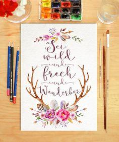 Sei wild und frech und+wunderbar+-+Originaldruck+von+Drawing+Birdy+auf+DaWanda.com