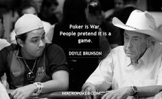 "Doyle ""Texas Dolly"" Brunson (Longworth) Greatest No Limit Texas Hold'um card player of all time. Drafted by the NBA but a leg injury made him quit basketball. Once after playing poker he arrived home with pockets full of cash and a robber pulled a gun and demanded Doyle's money. Doyle faked a heart attack and the robber ran away empty handed. Doyle was cured from inoperable cancer using prayer."