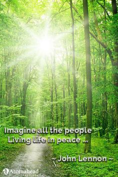 Imagine all the people Living life in peace ...                                        ~ John Lennon ~