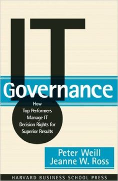 71 best recommended reading images on pinterest recommended it governance how top performers manage it decision rights for superior results peter weill fandeluxe Gallery