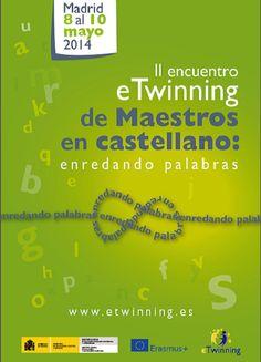 May 2014 - II Encuentro eTwinning de maestros en castellano 'Enredando palabras'