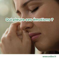 #edbe #émotions #pleurer