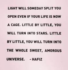 Love will someday split you open even if your life is now a...