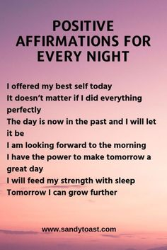 At the end of the day, you may be exhausted and feeling down on yourself. Some days are great and saying positive affirmations before bed will reinforce this positive energy. Of course other days will not be so great and these affirmations can help build Affirmations Positives, Positive Affirmations Quotes, Self Love Affirmations, Affirmation Quotes, Wealth Affirmations, Law Of Attraction Affirmations, Positive Mantras, Affirmations For Happiness, Positive Energy Quotes