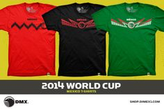 WORLD CUP 2014: MEXICO TSHIRT Now available online all three versions of the Mexican National Team Jerseys.  Check it out and get yours ASAP.  How far will Mexico go this time?  Well see on Friday when they start the competition against Cameroon.  Mexico, Mexico Rrarrarra.  http://shop.dimex1.com/