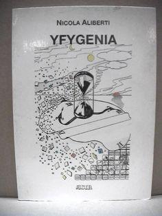 Poesia Salerno YFYGENIA Nicola Aliberti 1989 Con dedica autografa del poeta di